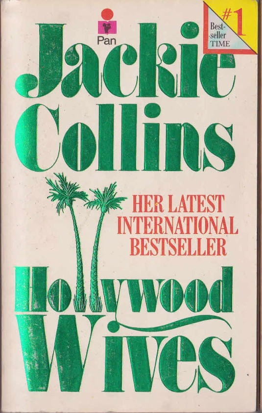 The Cover of Hollywood wives. Green shiny letters on a white background. The two 'l's of Holly wood are drawn as palm trees.