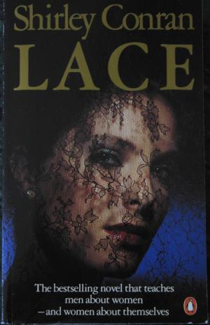 The Cover of Lace by Shirley Conran shows a beautiful young woman with heavily made up eyes with a black lace veil covering her face.